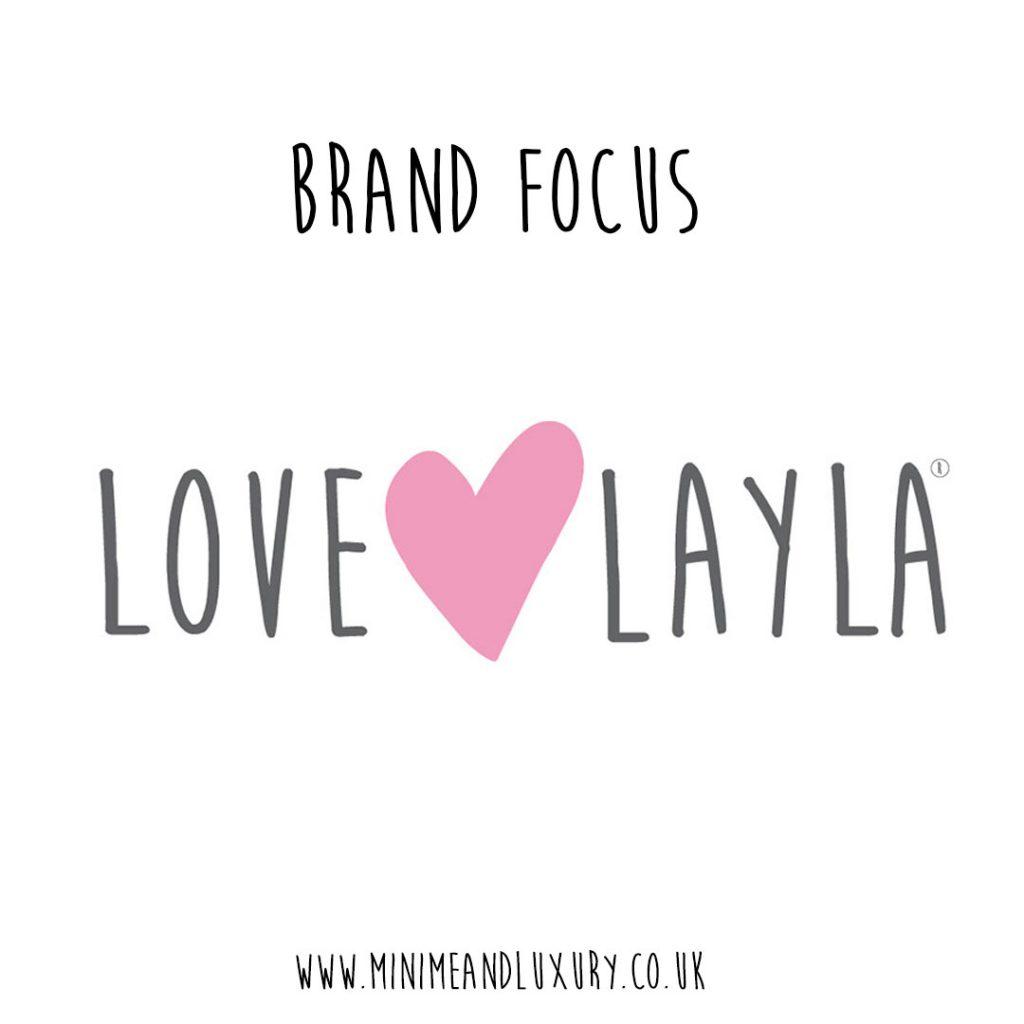 Love Layla brand focus