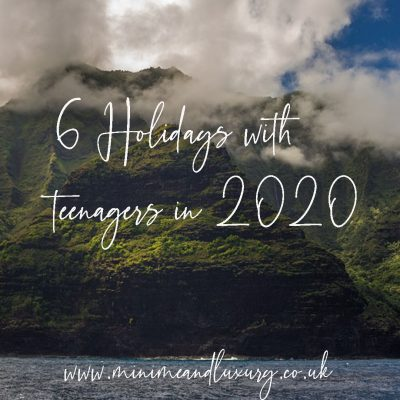 holidays with teenagers 2020
