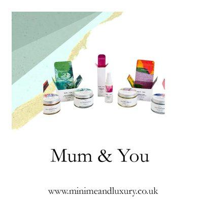 Mum & You